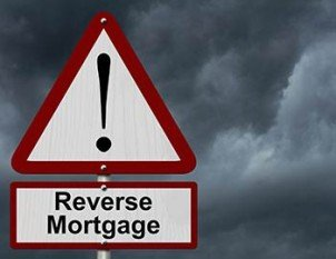 Reverse Mortgage Warning